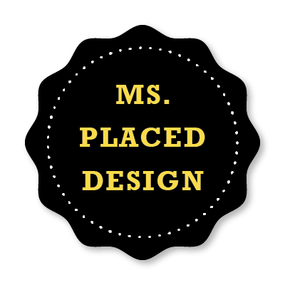 Ms. Placed Design